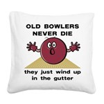 FIN-bowlers-never-die.png Square Canvas Pillow