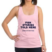 FIN-fish-stories-told-here.png Racerback Tank Top