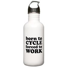 Born To Cycle Forced To Work Water Bottle
