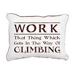 Work and Climbing Rectangular Canvas Pillow