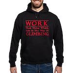 Work and Climbing Hoodie (dark)
