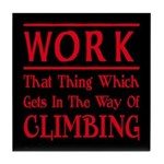 Work and Climbing Tile Coaster
