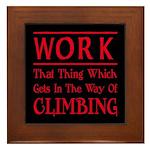 Work and Climbing Framed Tile