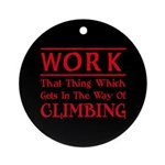 Work and Climbing Ornament (Round)