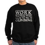 Work and Climbing Sweatshirt (dark)