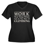 Work and Climbing Women's Plus Size V-Neck Dark T-