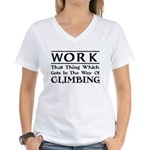 Work and Climbing Women's V-Neck T-Shirt