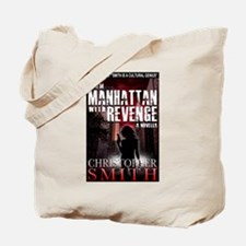 From Manhattan with Revenge Tote Bag