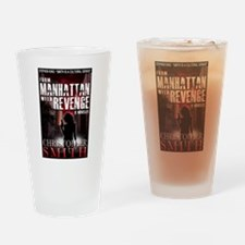 From Manhattan with Revenge Drinking Glass