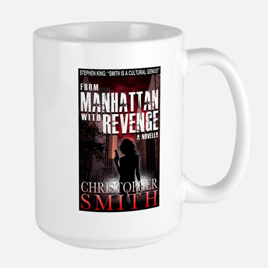 From Manhattan with Revenge Large Mug