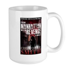 From Manhattan with Revenge Mug