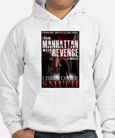 From Manhattan with Revenge Hoodie