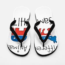 different animals same shit Flip Flops