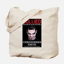 Bullied: Book One in The Bullied Series Tote Bag