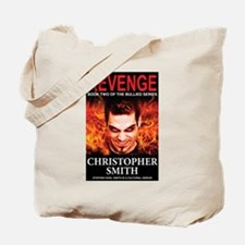 Revenge: Book Two in the Bullied Series Tote Bag