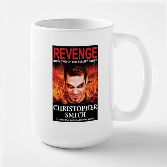 Revenge: Book Two in the Bullied Series Large Mug