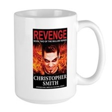 Revenge: Book Two in the Bullied Series Mug