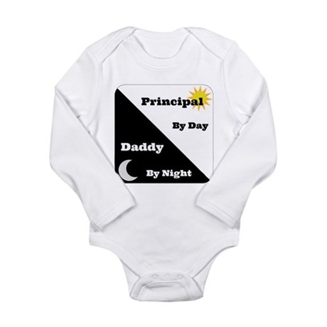 Principal by day Daddy by night Long Sleeve Infant
