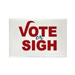 Vote or Sigh 2012 Election Rectangle Magnet (100 p