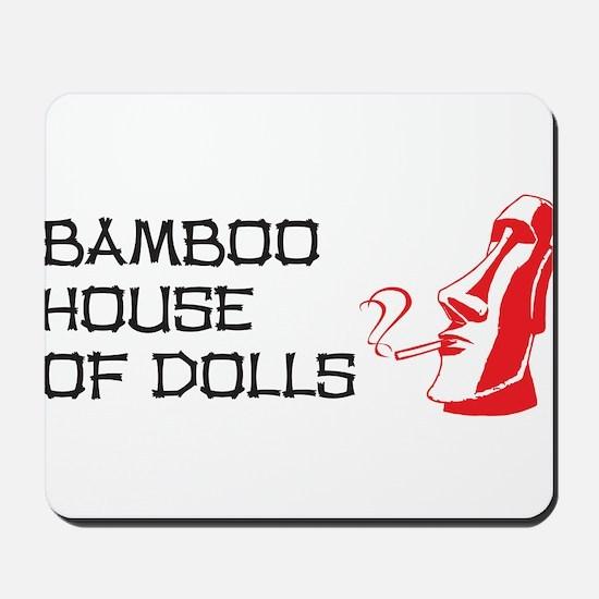 Bamboo House of Dolls Mousepad