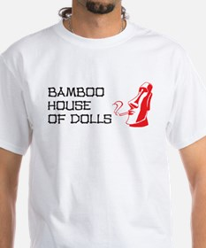Bamboo House of Dolls Shirt