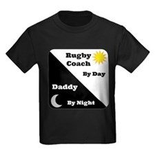 Rugby Coach by day Daddy by night T