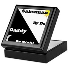 Salesman by day Daddy by night Keepsake Box