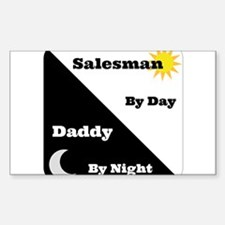 Salesman by day Daddy by night Decal