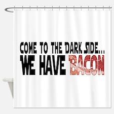 DarkSideBacon.png Shower Curtain