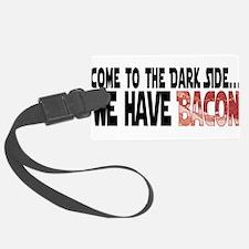 DarkSideBacon.png Luggage Tag