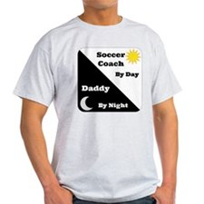 Soccer Coach by day Daddy by night T-Shirt