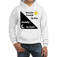 Soccer Coach by day Daddy by night Hoodie