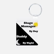 Stage Manager by day Daddy by night Keychains