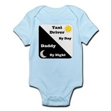 Taxi Driver by day Daddy by night Infant Bodysuit