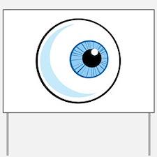 Eye Yard Sign