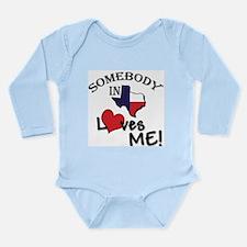 Somebody in Texas Loves Me Infant Creeper Long Sle