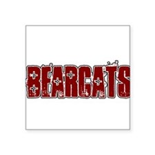 "BEARCATS_16.png Square Sticker 3"" x 3"""