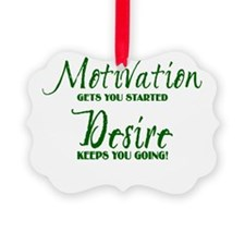 MOTIVATION1_GREEN.png Ornament