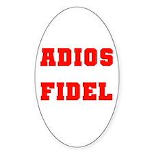 ADIOS FIDEL CASTRO OF CUBA Oval Decal