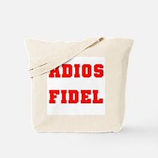 ADIOS FIDEL CASTRO OF CUBA Tote Bag