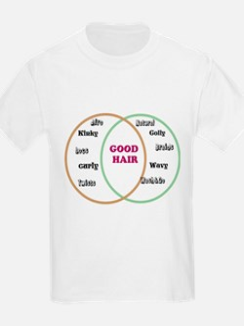 Good Hair T-Shirt