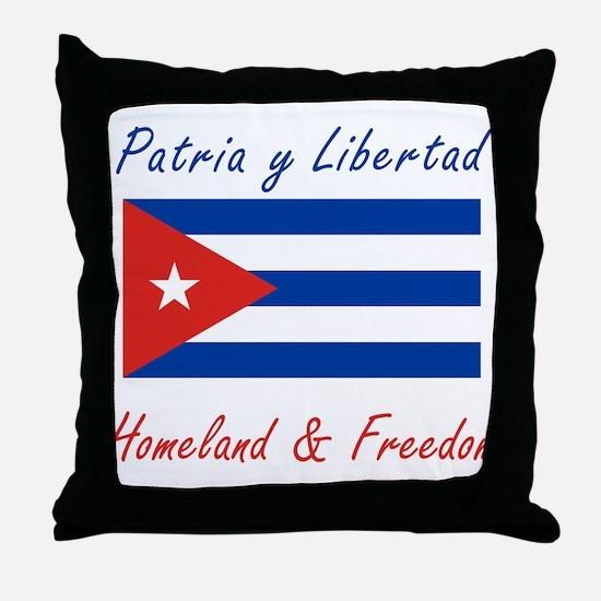 Patria y Libertad Cuba Throw Pillow