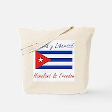 Patria y Libertad Cuba Tote Bag