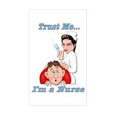 Trust Me ... I'm a Nurse Rectangle Stickers