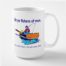 Be ye fishers of men Large Mug