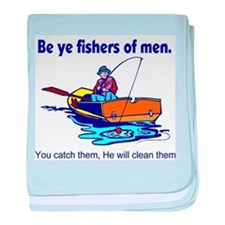 Be ye fishers of men baby blanket