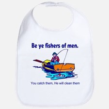 Be ye fishers of men Bib