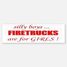 fIRETRUCKS are for GIRLS Bumper Bumper Bumper Sticker