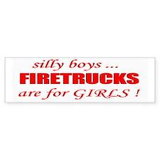 fIRETRUCKS are for GIRLS Bumper Bumper Sticker
