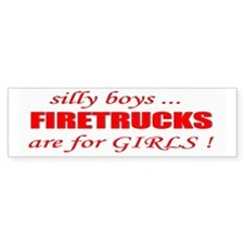 fIRETRUCKS are for GIRLS Bumper Stickers